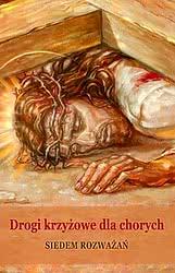 Drogi krzyżowe dla chorych