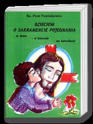 Dzieciom o sakramencie pojednania