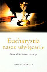 Eucharystia nasze uświęcenie