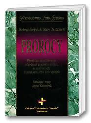 Prorocy - Hebrajsko-polski Stary Testament