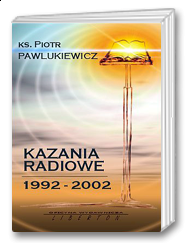 Kazania radiowe 1992 - 2002
