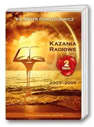 Kazania radiowe Tom 2 (2003-2009)