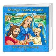 Maryja nasza Mama