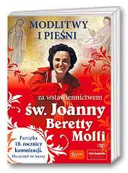 Modlitwy ipieśni za wstawiennictwem św. Joanny Beretty Molli