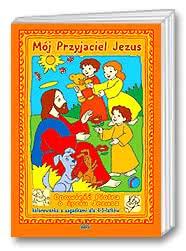Mój przyjaciel Jezus [Kolorowanka]
