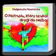 O Piotrusiu, który szukał drogi do nieba