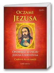 Oczami Jezusa cz. II