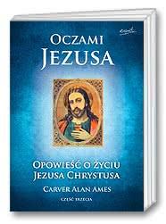 Oczami Jezusa cz. III