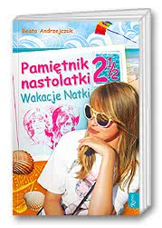 Pamiętnik nastolatki 21/2 -  Wakacje Natki