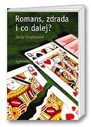 Romans, zdrada i co dalej?