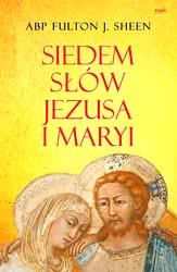 Siedem słów Jezusa iMaryi