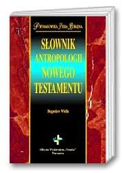 Słownik antropologii Nowego Testamentu
