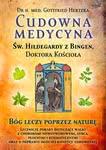 Cudowna medycyna �wi�tej Hildegardy zBingen, Doktora Ko�cio�a