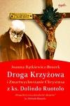 Droga Krzyżowa iZmartwychwstanie Chrystusa zks. Dolindo Ruotolo