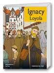 Ignacy Loyola [KOMIKS]