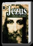 Jezus - kim jest dla mnie?