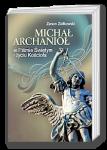 Michał Archanioł wPiśmie Świętym iżyciu Kościoła