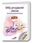 Mój przyjaciel Jezus