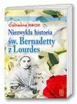 Niezwykła historia św. Bernadetty zLourdes