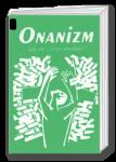 Onanizm - jak się ztego uwolnić?