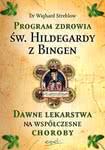 Program zdrowia św. Hildegardy zBingen