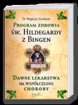 Program zdrowia �w. Hildegardy zBingen
