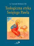 Teologiczna etyka Świętego Pawła