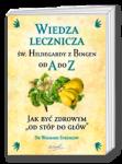 Wiedza lecznicza �w. Hildegardy zBingen od Ado Z