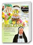 Wielkanoc zsiostrą Anastazją