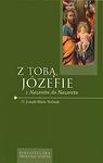 Z Tobą Józefie zNazaretu do Nazaretu