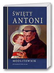 Święty Antoni. Modlitewnik