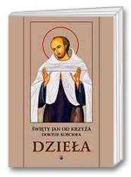 Święty Jan od Krzyża Doktor Kościoła - Dzieła