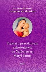 Traktat oprawdziwym nabożeństwie do Najświętszej Maryi Panny