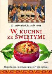 W kuchni  ze świętymi