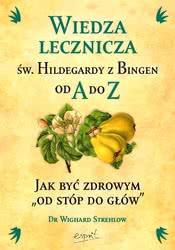 Wiedza lecznicza św. Hildegardy zBingen od Ado Z