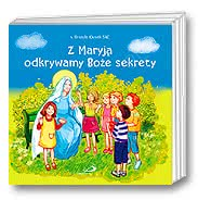 Z Maryją odkrywamy Boże sekrety